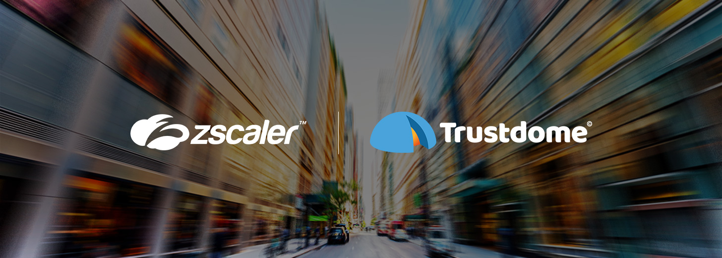 Zscaler Addresses Entitlement Gap for Cloud Workloads with Acquisition of Trustdome